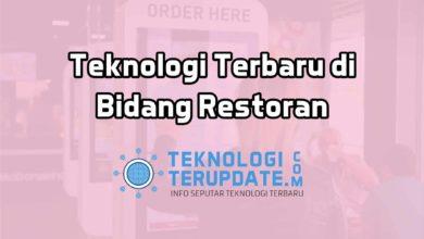 Photo of Catat! Inilah 9 Teknologi Terbaru di Bidang Restoran